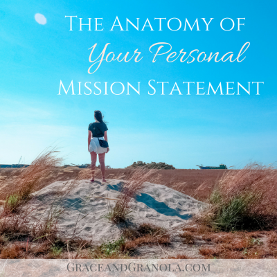 The Anatomy of a Personal Mission Statement