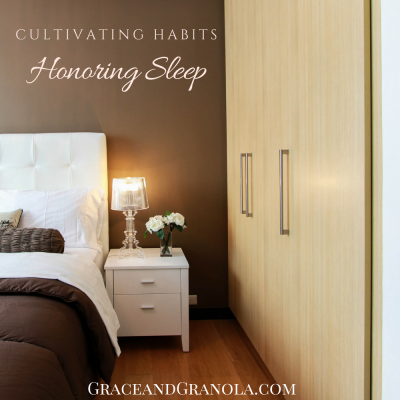 Cultivating Habits: Honoring Sleep