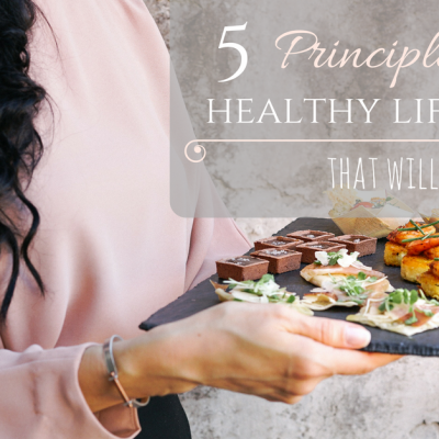 5 Principles for a Healthy Lifestyle