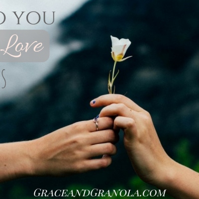 How Do You Love Others?
