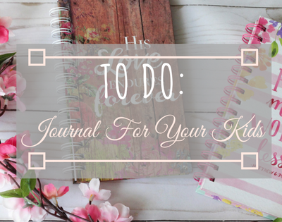 2018 To Do: Journaling For Your Kids